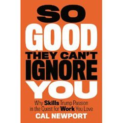 Recenzja: So Good They Can't Ignore You