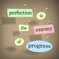 how to fight perfectionism