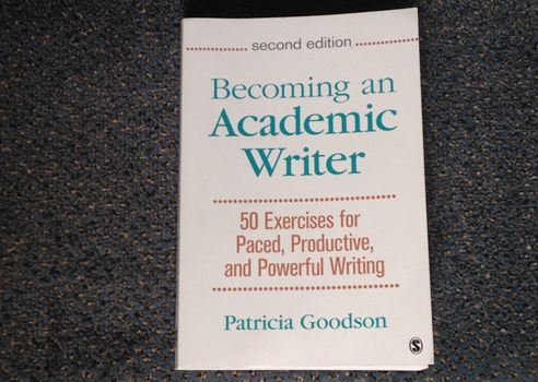 becoming an academic writer Good academic writing x the writing process: from ideas to clear writing and back again mar 28 i becoming an academic writer jan 24, 2011 caroline eisner.