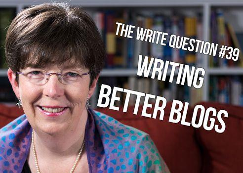 How can I write better blog posts? [video]